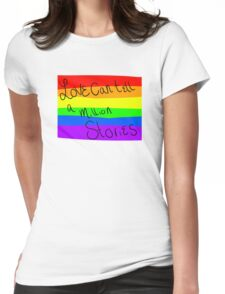 Love can tell a million stories Womens Fitted T-Shirt