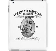 Rock Climbing It's Not The Mountain We Conquer iPad Case/Skin