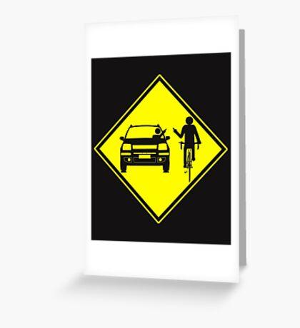 Cycling Cyclist Funny Road Rage Greeting Card