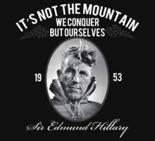 Rock Climbing It's Not The Mountain We Conquer by SportsT-Shirts