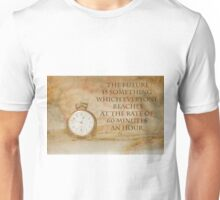 Pocket Watch Time Quote  Unisex T-Shirt