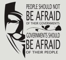 Governments Be Afraid by benlaverock
