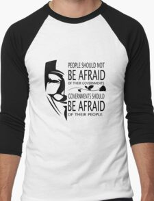 Governments Be Afraid T-Shirt