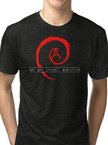 apt-get install anarchism  Tri-blend T-Shirt