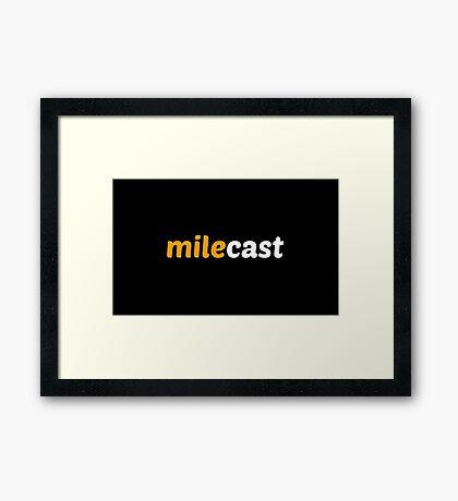Milecast Framed Print
