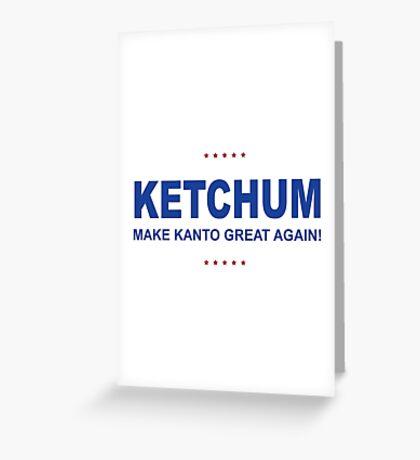 Ketchum Trump Greeting Card