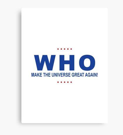 Who Trump? Canvas Print