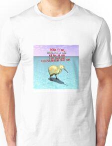 BORN TO DIE - WORLD IS A FUCK - GOLDEN KIWI Unisex T-Shirt