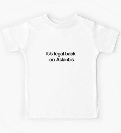 It's Legal Back On Atlantis Kids Tee