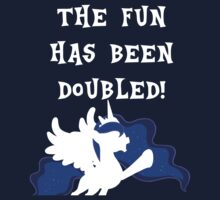 The Fun Has Been Doubled! - Princess Luna by Lasher