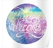 Letering Happy dreams. Watercolor abstract background Poster