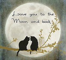 Love you to the moon and back by Linda Lees