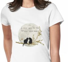 Love you to the moon and back Womens Fitted T-Shirt