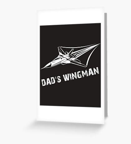 Dad's Wingman Rocket Ship Son Greeting Card