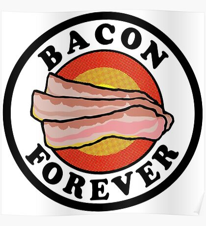Bacon Forever  Poster