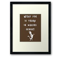 Discord - What fun is there in making sense? Framed Print