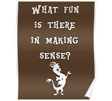 Discord - What fun is there in making sense? Poster
