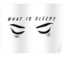 What is sleep? Poster