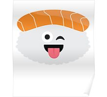 Salmon Sushi Emoji Wink and Tongue Out Poster