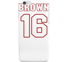 NFL Player Philly Brown sixteen 16 iPhone Case/Skin