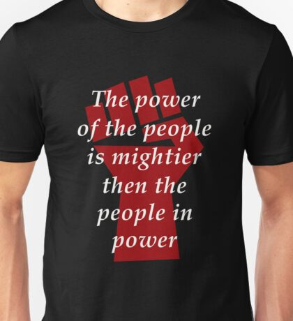 Protest - The Power of the People Unisex T-Shirt