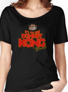 It's on like Donkey Kong! @#$%! Women's Relaxed Fit T-Shirt