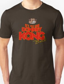 It's on like Donkey Kong! @#$%! T-Shirt