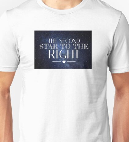 The Second Star to the Right Unisex T-Shirt