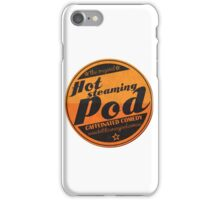 Hot Steaming Pod Shirt iPhone Case/Skin