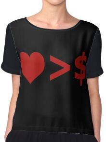 Love Is More Important Than Money Concept Chiffon Top