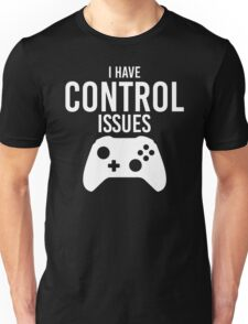 I have control issues tshirt Unisex T-Shirt