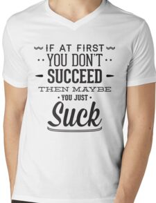 If At First You Don't Succeed Mens V-Neck T-Shirt