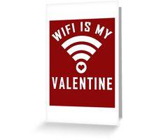 My Sweetheart WiFi is my Valentine Greeting Card