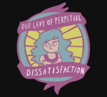 our lady of perpetual dissatifaction Kids Tee