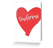 Tenderoni Heart Greeting Card