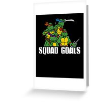 Funny Squad Goals Greeting Card