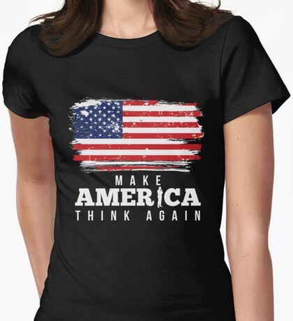 Make America Think Again with Distressed Flag  Womens Fitted T-Shirt