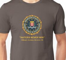 Haters Never Win Unisex T-Shirt