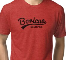 "Puerto Rican Vintage Style - ""Boricua Siempre""  Tri-blend T-Shirt"