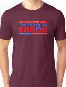 January 20th 2017 End of an Error Unisex T-Shirt