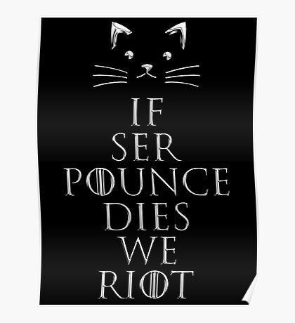 if ser pounce Poster