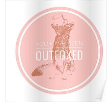 You have been Outfoxed  Poster