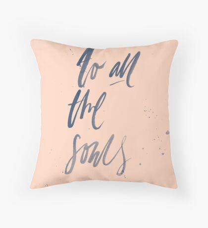 To All The Souls - Peach Navy Throw Pillow