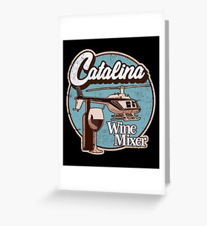 Catalina Wine Mixer. Greeting Card