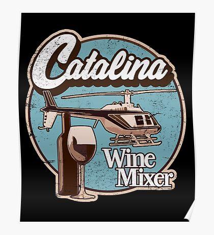 Catalina Wine Mixer. Poster