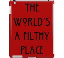 Filthy World iPad Case/Skin