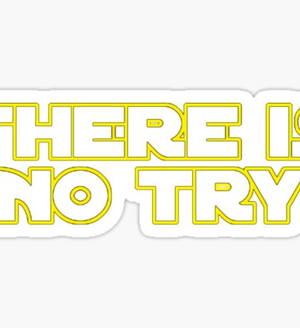 Star Wars There Is No Try Sticker