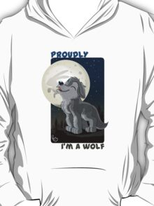 Proudly I'm a wolf T-Shirt