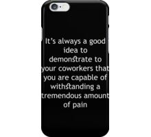 Tremendous Amount of Pain iPhone Case/Skin