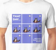 That Day... Cat Shirt Funny Unisex T-Shirt
